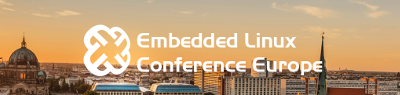 Embedded Linux Conference Europe 2016