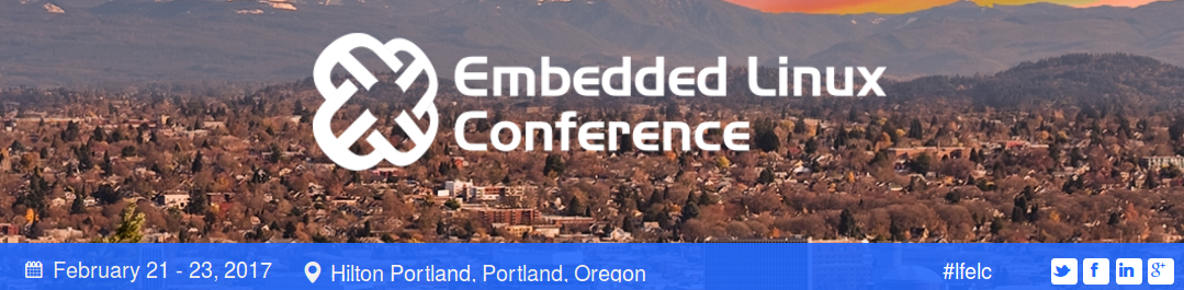 Embedded Linux Conference 2017