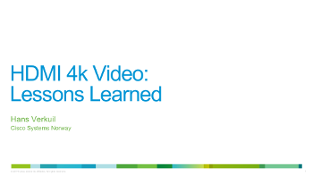 HDMI 4k Video: Lessons Learned – Hans Verkuil
