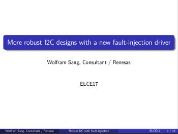 More robust I2C designs with a new fault-injection driver – Wolfram Sang